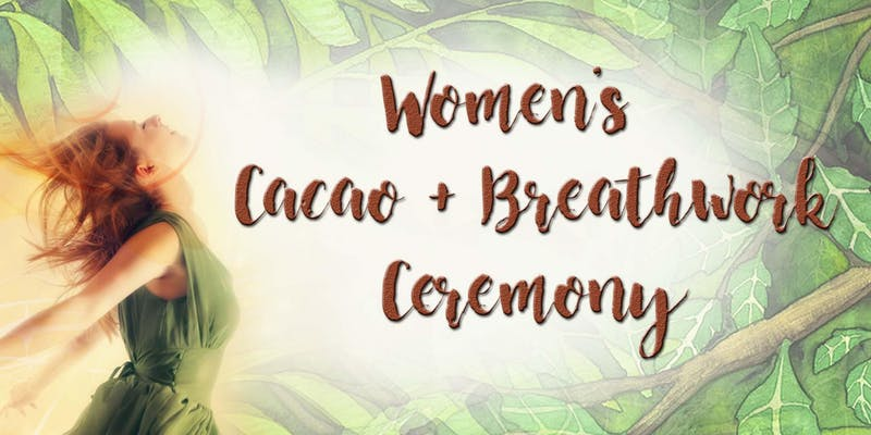 Women's Cacao and Breathwork Ceremony