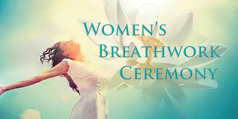 Women's Breathwork Ceremony